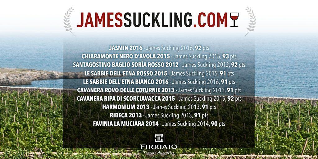 PER JAMES SUCKLING UN RATING D'ECCELLENZA PER I VINI FIRRIATO